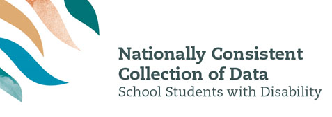 Nationally Consistent Collection of Data on School Students with Disability